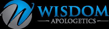 Wisdom Apologetics